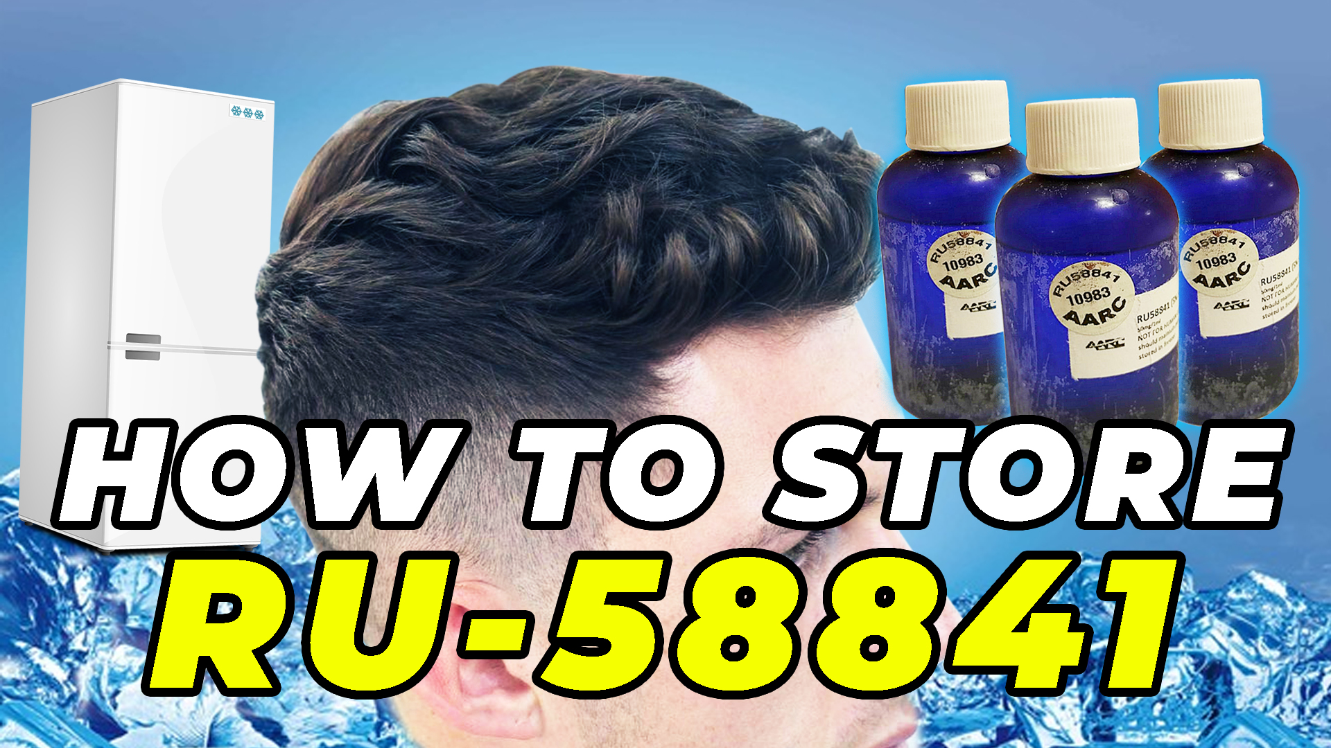 How To Store RU58841 - Fridge Beside Young Man With Good Hair Beside 3 Bottles Of Pre-Mixed RU58841
