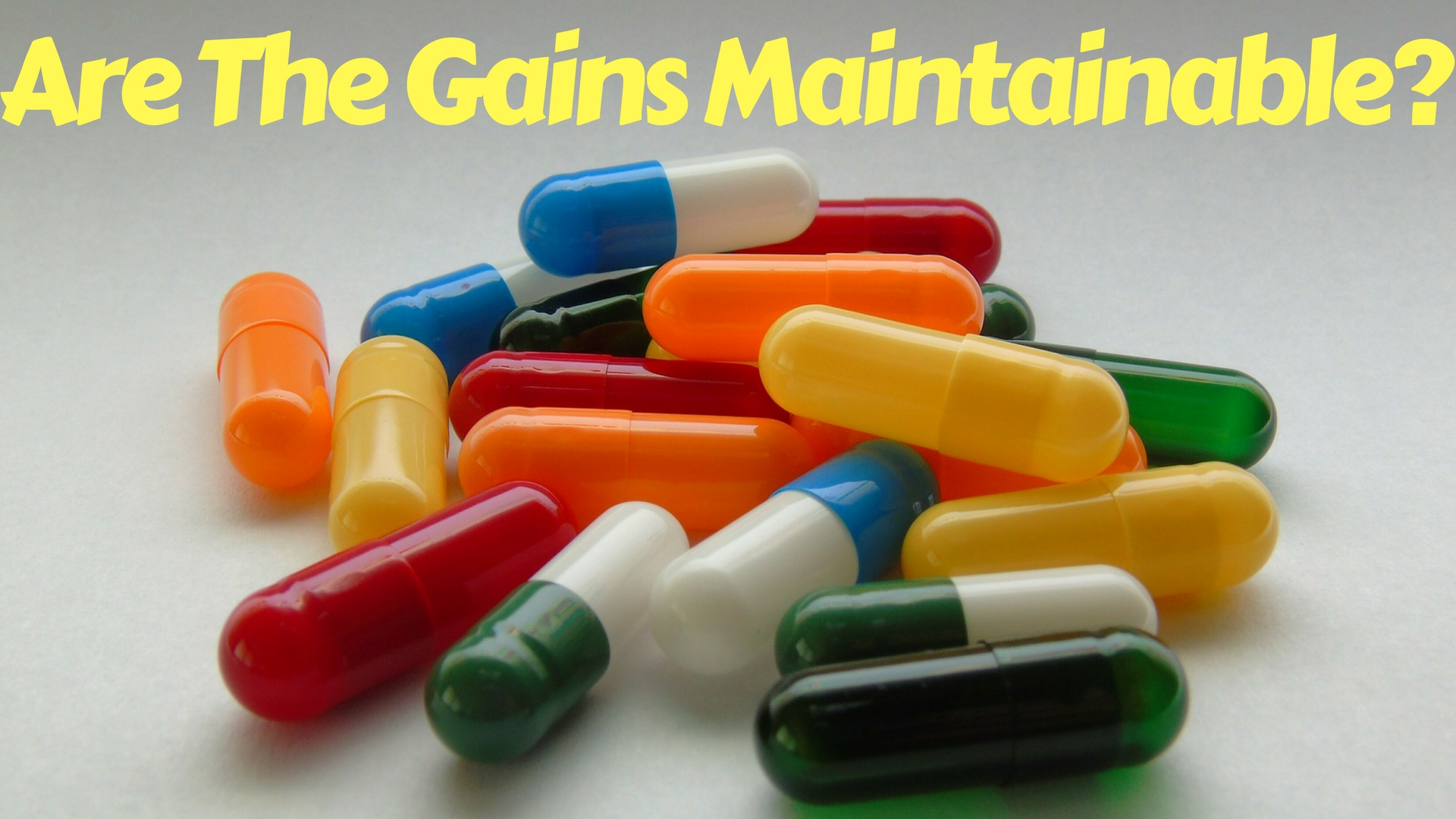 Are The Gains From A Steroid Cycle Maintainable?