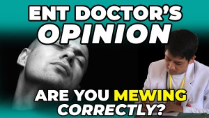 How To Tell If You're Mewing Correctly | ENT Doctor's Opinion