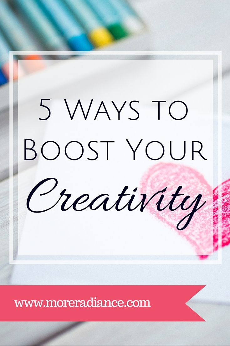 5 Ways to Boost Your Creativity - and why you should!