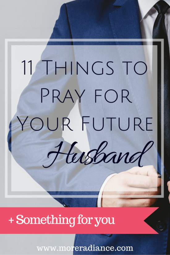 11 Things to Pray for Your Future Husband