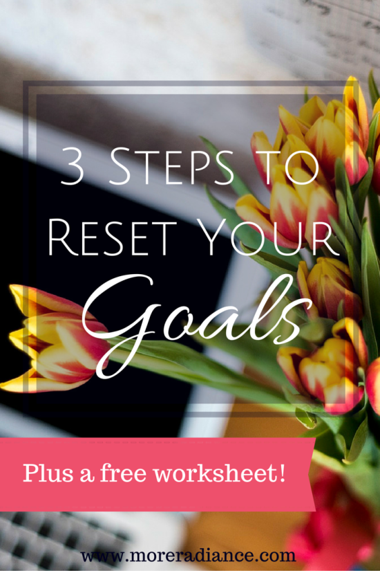 3 Steps to Reset Your Goals