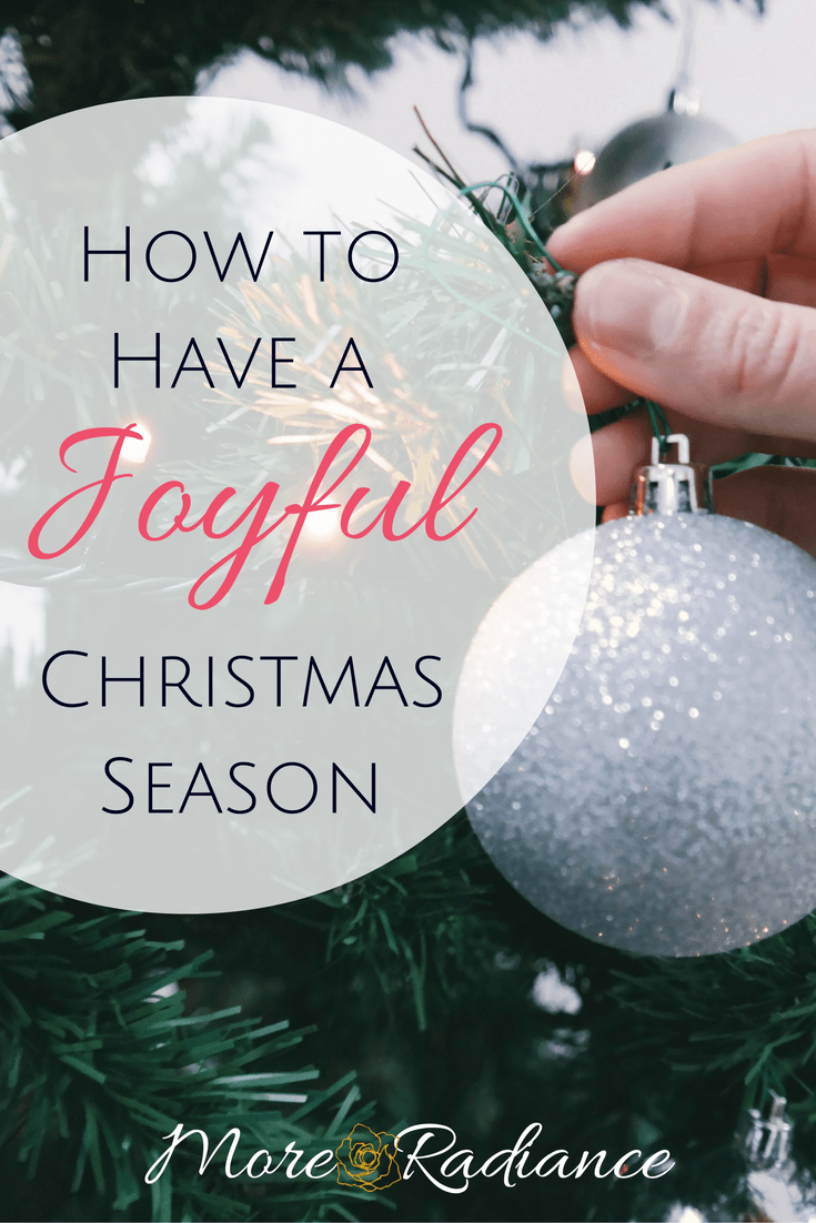 How to Have a Joyful Christmas Season
