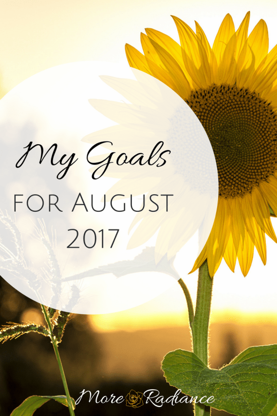My Goals for August 2017