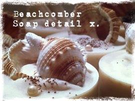 Beachcomber at More Tea Soaperie