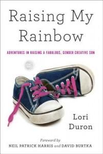 Raising-My-Rainbow-by-Lori-Duron-201x300