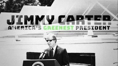 jimmy carter americas greenest president