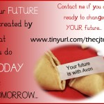 Your Future is Created TODAY…