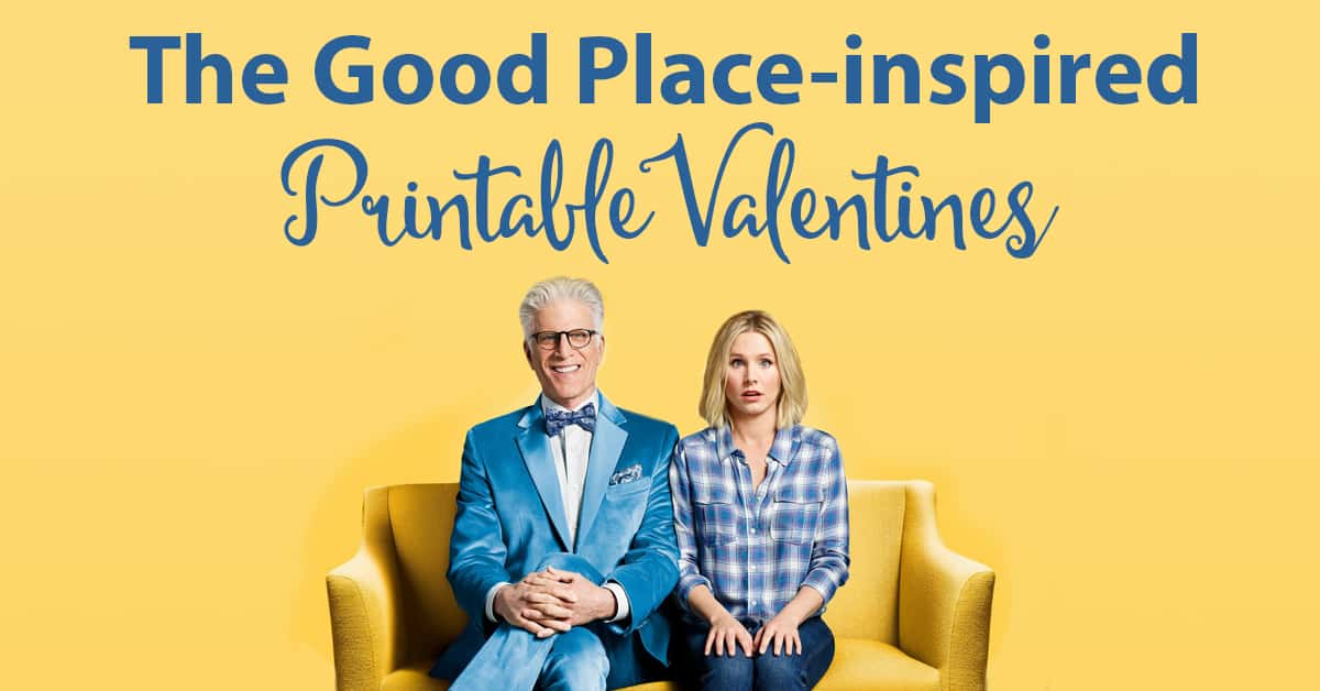Free Greeting Card Printable The Good Place Valentines