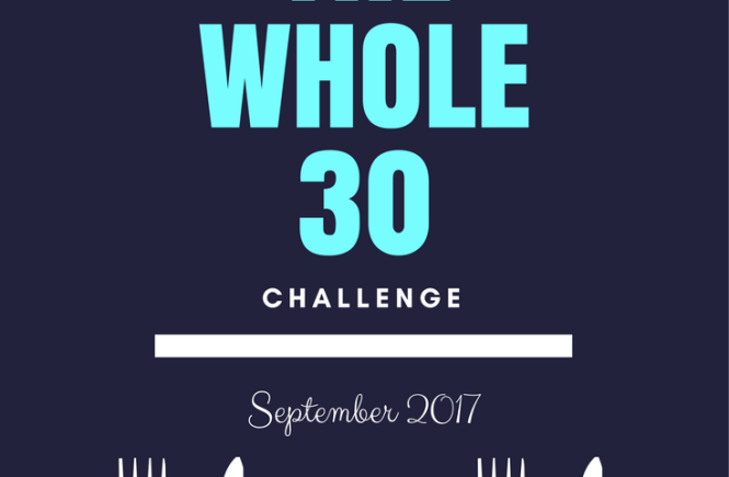 Why Choose the Whole 30