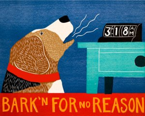 Barkin' for no reason