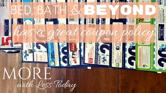 Bed Bath & Beyond Has a Great Coupon Policy - Savings Tips for Smart Shoppers. Do you know all the ways you can use coupons and save at Bed, Bath & Beyond?
