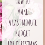 How to make a last minute budget for Christmas