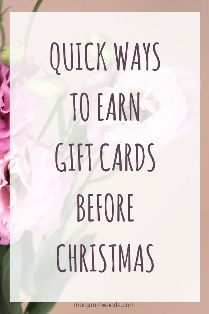 Quick ways to earn Gift Cards before Christmas
