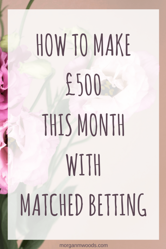 How to make £500 this month with matched betting