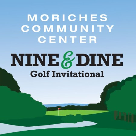 "Moriches Community Center ""Nine & Dine"" Golf Invitational Fundraiser @ Rock Hill Country Club 