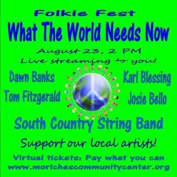 Folkie Fest - What the World Needs Now