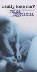 森下玲可 6th Single 「really love me?」  1997/7/25 イーストウエスト・ジャパン