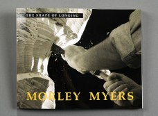 Morley Myers - The Shape of Longing