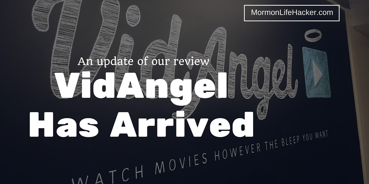 VidAngel: More Filtered Movies for $1 – A Quick Update of Our Review