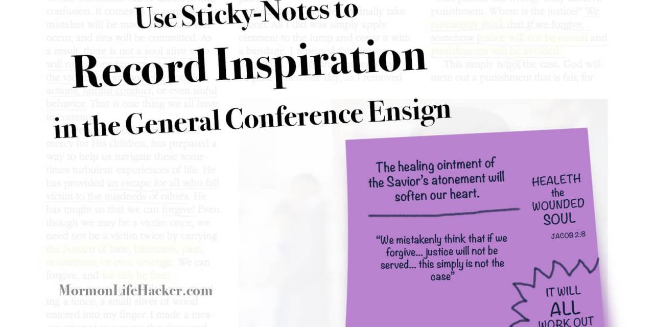 Use Post-It's on Photos for General Conference Ensign Notes