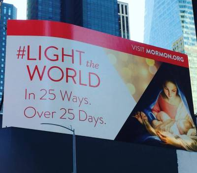 #LIGHTtheWORLD billboards Times Square New York Christmas Mormon