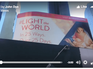 #LIGHTtheWORLD TimesSquare billboards mormon.org Mormon