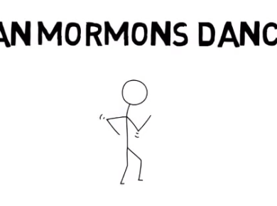 Can Mormons Dance? Mormon Life Hacker