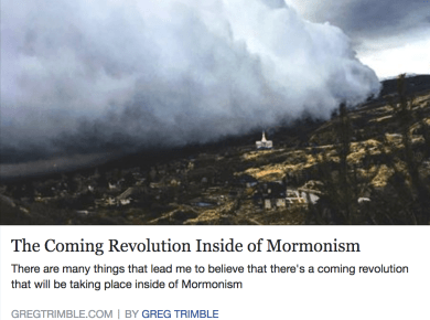 Greg Trimble The Coming Revolution Inside of Mormonism Mormon LDS