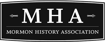 Mormon History Association Call for Papers (2018 conference)