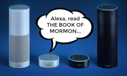 Amazon Alexa can read the Book of Mormon? Really?