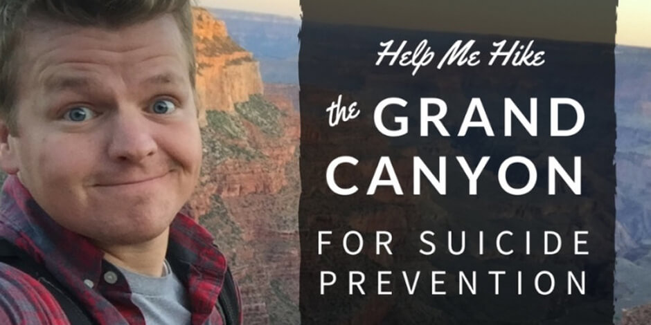 Help seth adam smith hike the grand canyon for suicide prevention lds mormon life hacker