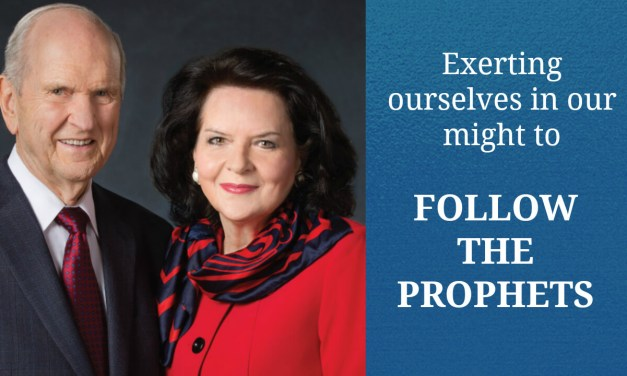 Exerting ourselves in our might to follow the prophets