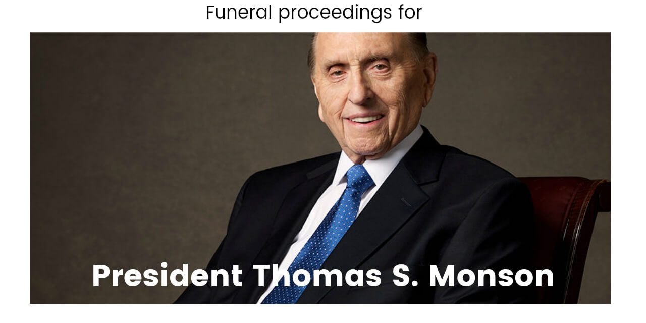 President Monson's funeral: essential information to know if you attend or watch the service