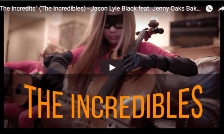 """The Incredits"" (The Incredibles) – Jason Lyle Black feat. Jenny Oaks Baker & Family Four"