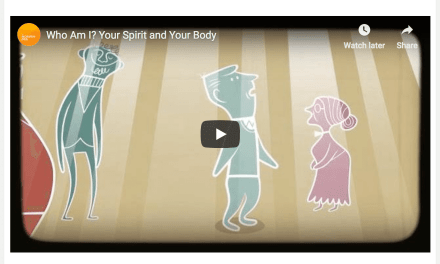 ANIMATION VIDEO: Your Spirit and Your Body