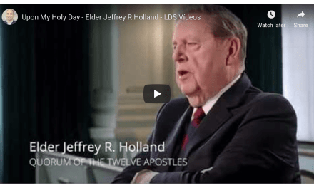 """Elder Holland discusses the Sabbath in the new video """"Upon My Holy Day"""""""