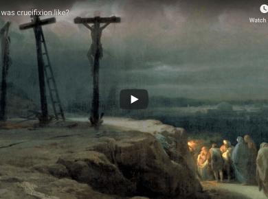 What was crucifixion like? Roman Jesus LDS Mormon