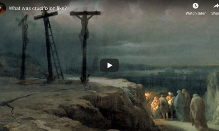 VIDEO: What was crucifixion like?