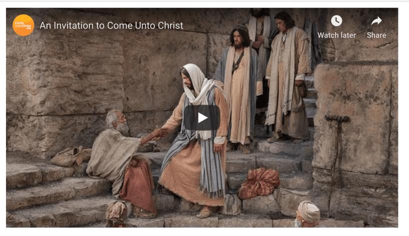 An invitation to Come unto Christ Mormon LDS