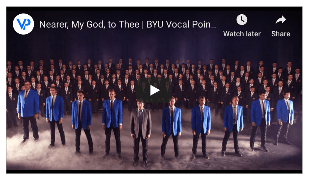 Nearer, My God, to Thee by BYU Vocal Point ft. BYU Men's Chorus is just the inspiration you need today!