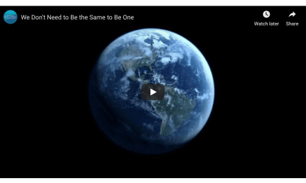 VIDEO: We Don't Need to Be the Same to Be One