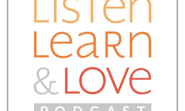 PODCAST: #LightTheWorld Listen, Learn, and Love podcast with Richard Ostler