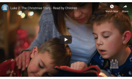 VIDEO: Luke 2: The Christmas Story – Read by Children (Tabernacle Choir) #LightTheWorld