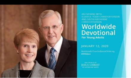 January 2020 Worldwide Devotional for Young Adults — Elder D. Todd Christofferson and Sister Katherine Christofferson #WWDevo