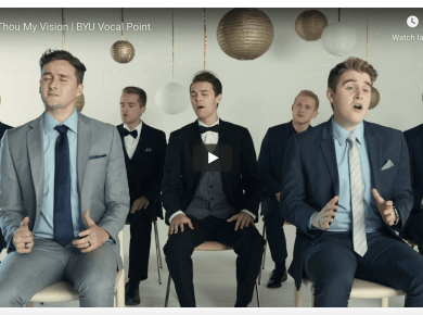 Be Thou My Vision | BYU Vocal Point LDS Mormon Music