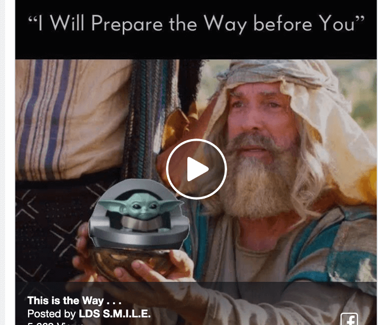 """MEME: Come Follow Me: """"I Will Prepare the Way before You"""" with the Mandalorian and The Child (Baby Yoda)"""