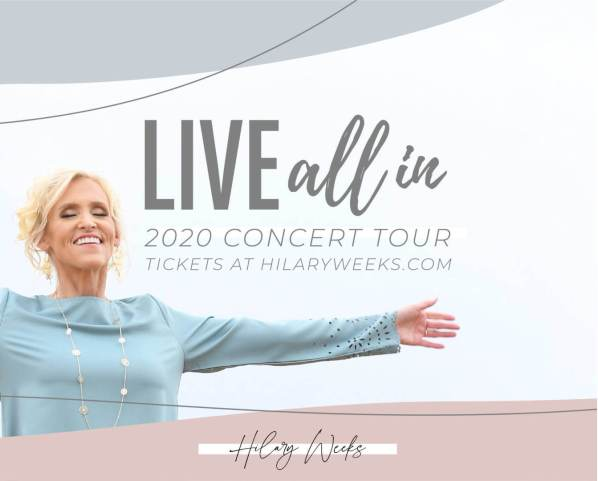 Hilary Weeks announced her first concert tour since 2016. The LIVE ALL IN 2020 Concert Tour
