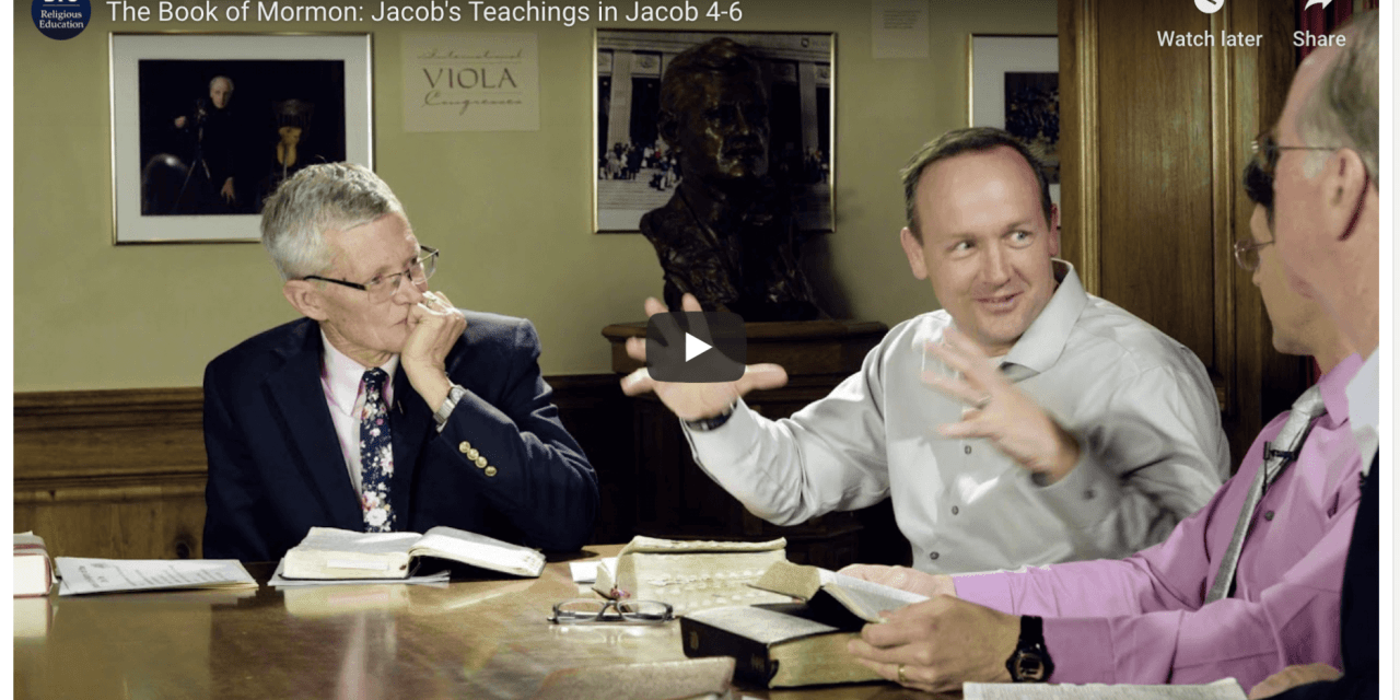 VIDEO: #ComeFollowMe — The Book of Mormon: Jacob's Teachings in Jacob 4-6