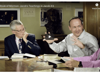 VIDEO: #ComeFollowMe — The Book of Mormon: Jacob's Teachings in Jacob 4-6 BYU Religious Education